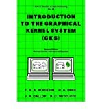 img - for [(Introduction to the Graphical Kernal System (GKS) )] [Author: F. R. A. Hopgood] [Jul-1986] book / textbook / text book