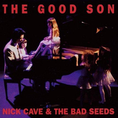 Nick Cave & The Bad Seeds - The Good Son (2010 Digital Remaster) - Zortam Music