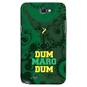 ColourCrust Samsung Galaxy Note 2 Mobile Phone Back Cover With Dum Maro Dum Quirky - Durable Matte Finish Hard Plastic Slim Case