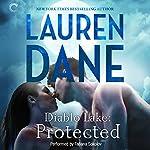 Diablo Lake: Protected | Lauren Dane