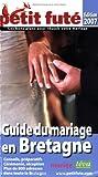 echange, troc Anne-Sophie Haguet - Le Petit Futé Guide du mariage en Bretagne