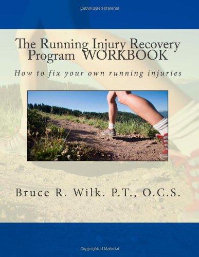 The Running Injury Recovery Program WORKBOOK: 2