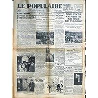 POPULAIRE DE PARIS (LE) [No 5113] du 10/02/1937 - A SAINT-DENIS - INONDATION - LE REGLEMENT DES BILLETS DE FONDS...