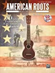 American Roots Music for Ukulele: Ove...