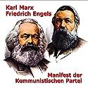 Manifest der Kommunistischen Partei Hörbuch von Karl Marx, Friedrich Engels Gesprochen von: Peter Patzak