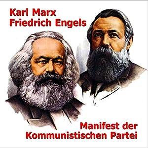 Manifest der Kommunistischen Partei Hörbuch