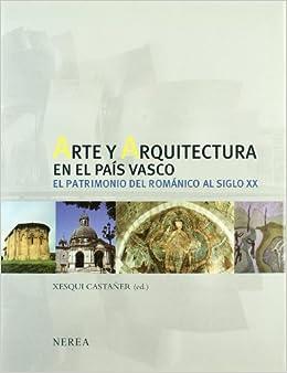 Arte y arquitectura en el pais vasco art and architecture - Arquitectura pais vasco ...