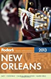 Fodor s New Orleans 2013 (Full-color Travel Guide)