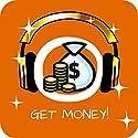 Get Money! Geldmagnet werden mit Hypnose Hörbuch von Kim Fleckenstein Gesprochen von: Kim Fleckenstein
