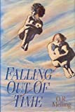 img - for Falling out of Time book / textbook / text book