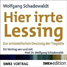Hier irrte Lessing: Zur aristotelischen Deutung von