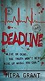 Deadline (Newsflesh, Book 2)