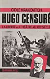 img - for Hugo censure: La liberte au theatre au XIXe siecle (Du fait-divers a l'histoire) (French Edition) book / textbook / text book