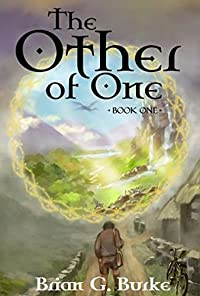 (FREE on 10/22) The Other Of One: Book One by Brian G. Burke - http://eBooksHabit.com
