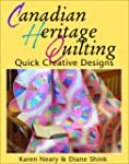 Canadian Heritage Quilting: Quick Cre...