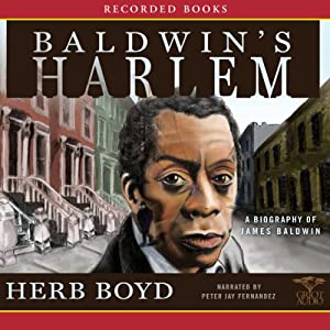 Baldwin's Harlem: A Biography of James Baldwin | [Herb Boyd]