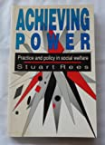 img - for Achieving Power: Practice and Policy in Social Welfare book / textbook / text book
