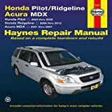 img - for Honda Pilot/Ridgeline, Acura MDX: Honda Pilot 2003 thru 2008, Honda Ridgeline 2006 thru 2012, Acura MDX 2001 thru 2007 (Haynes Repair Manual) book / textbook / text book