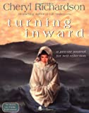 Turning Inward (Journals) (140190114X) by Richardson, Cheryl