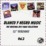 I love Blanco y Negro music vol.2
