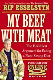 My Beef with Meat: The Healthiest