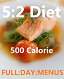 img - for The 5:2 diet 500 calorie daily menu's book / textbook / text book