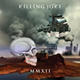 Mmxii Import Edition by Killing Joke (2012) Audio CD