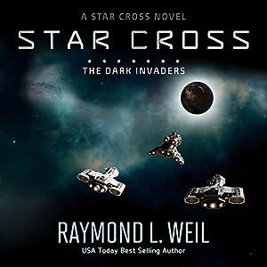 The Star Cross: The Dark Invaders Audiobook