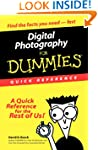 Digital Photography For Dummies: Quic...