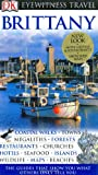 Brittany (Eyewitness Travel Guides) by DK Publishing