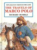 The Travels of Marco Polo (Exploration Through the Ages)