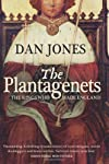 Plantagenets: The Warrior Kings Who Invented England