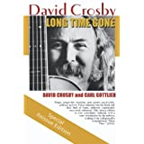 Long Time Gone: the autobiography of David Crosby ~ David Crosby