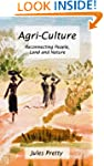 Agri-Culture: Reconnecting People, La...