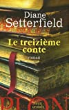 Le Treizième Conte (French Edition) (2259205445) by Setterfield, Diane