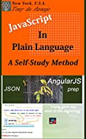 JavaScript in Plain Language, 3rd Edition Front Cover