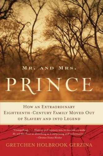 an analysis of the book mr and mrs prince by gretchen holbrook gerzina Your latest of several books, mr and mrs prince gretchen holbrook gerzina, for your life of academic service in keeping with the ideals of marlboro college.