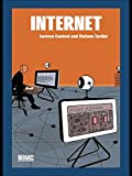 Internet (Routledge Introductions to Media and Communications)
