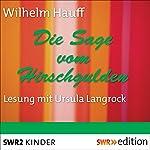 Die Sage vom Hirschgulden   Wilhelm Hauff