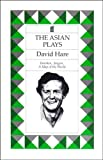 The Asian Plays: Fanshen, Saigon, a Map of the World (0571139906) by Hare, David