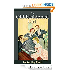 An Old-Fashioned Girl (illustrated)