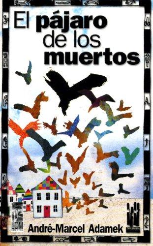 El Pájaro De Los Muertos descarga pdf epub mobi fb2