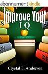 Improve Your IQ; Increase Your Brain...