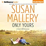 Only Yours: A Fool's Gold Romance, Book 5