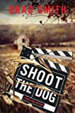 Shoot the Dog (Virgil Cain Mystery)