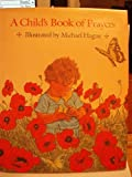 A Child's Book of Prayers (0030014123) by Hague, Michael