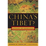 China's Tibet: Autonomy or Assimilation