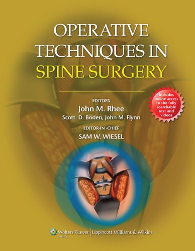 Sam W. Wiesel - Operative Techniques in Spine Surgery