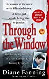 img - for Through the Window: The Terrifying True Story of Cross-Country Killer Tommy Lynn Sells (St. Martin's True Crime Library) book / textbook / text book