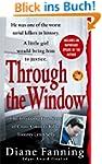 Through the Window: The Terrifying Tr...